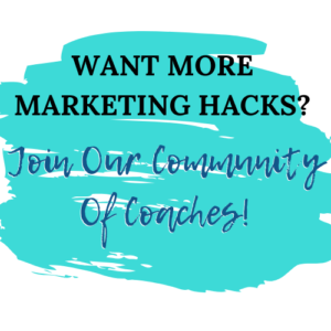 Join Marketing Hacks for Coaches Group